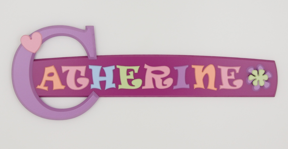 painted wooden name sign for Catherine