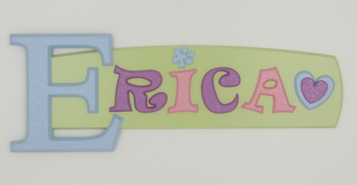 painted wooden name sign for Erica
